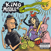 The Psychopathology Of Everyday Life by King Missile