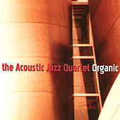 Organic by Acoustic Jazz Quartet