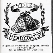 Headcoats Down! by Thee Headcoats