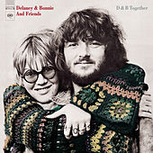 D & B Together by Delaney & Bonnie