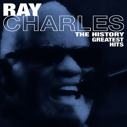 The History- Greatest Hits by Ray Charles