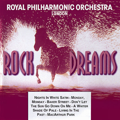 Rock Dreams - Vol. 1 by Royal Philharmonic Orchestra