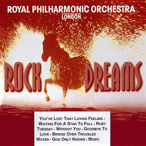 Rock Dreams - Vol. 4 by Royal Philharmonic Orchestra
