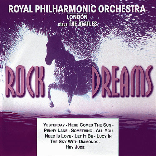 Rock Dreams - (The Beatles) by Royal Philharmonic Orchestra