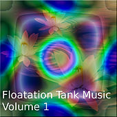 Floating Tank Music Vol.1 by Various Artists