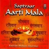 Saptvaar Aarti Mala by Rattan Mohan Sharma