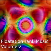 Floating Tank Music Vol.2 by Various Artists