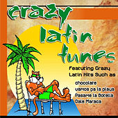 Crazy Latin Tunes by Various Artists