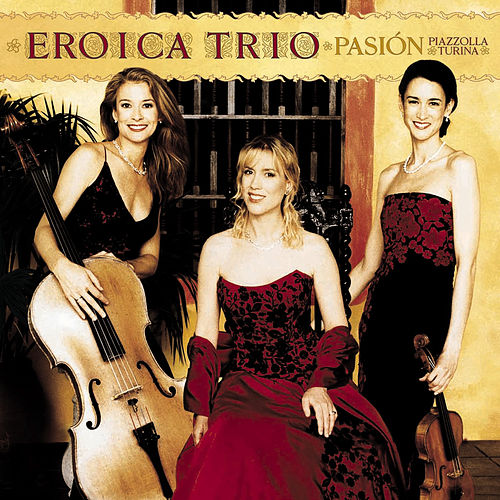 Pasion by Eroica Trio
