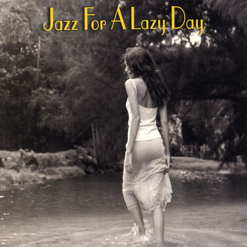 Jazz For A Lazy Day (Savoy) by Various Artists