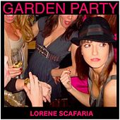 Garden Party by Lorene Scafaria