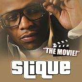 The Movie by Slique