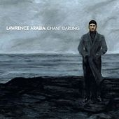 Chant Darling by Lawrence Arabia