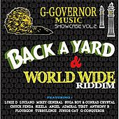G-Governor Music Showcase Vol.2/Back A Yard & World Wide Riddim by Various Artists