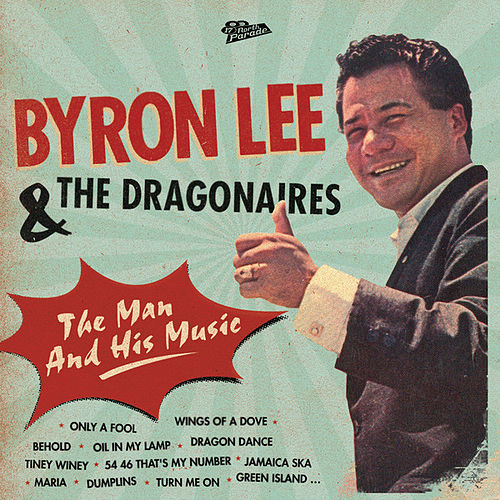 The Man And His Music by Byron Lee & The Dragonaires
