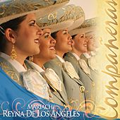 Companeras by Mariachi Reyna De Los Angeles