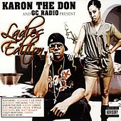 Karon The Don & GC Radio Present: Ladies Edition by Various Artists