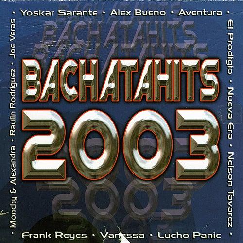 Bachatahits 2003 by Various Artists