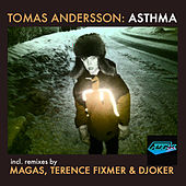 Asthma EP by Tomas Andersson