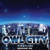 Fireflies by Owl City