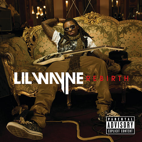 Rebirth by Lil Wayne