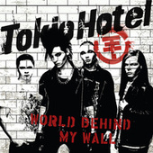World Behind My Wall by Tokio Hotel