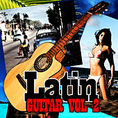 Latin Guitar Vol II by Various Artists