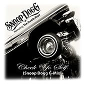 Check Yo Self (Snoop Dogg G-Mix) by Snoop Dogg