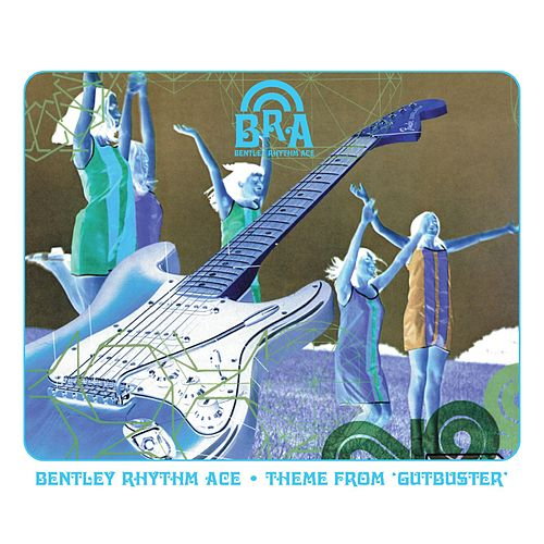 Theme From 'Gutbuster' (playlist 2) by Bentley Rhythm Ace