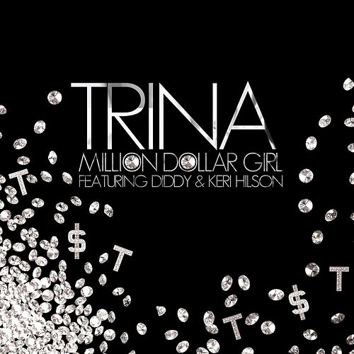 Million Dollar Girl featuring Keri Hilson by Trina