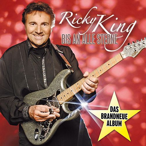 Bis An Alle Sterne by Ricky King