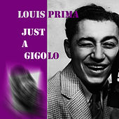 Just a Gigolo by Louis Prima