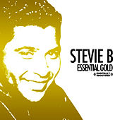 Essential Gold (Digitally Remastered) by Stevie B