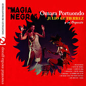 Magia Negra (Digitally Remastered) by Omara Portuondo