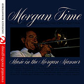 Morgan Time (Digitally Remastered) by Russ Morgan