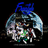 Don't Stop The Rock: The Greatest Hits (Digitally Remastered) von Freestyle