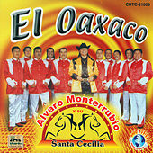 El Oaxaco by Alvaro Monterrubio