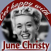 Get Happy With June Christy by June Christy