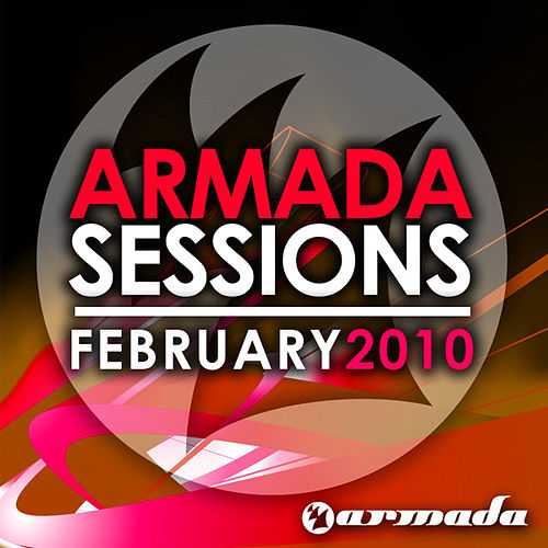 Armada Sessions February – 2010 by Various Artists