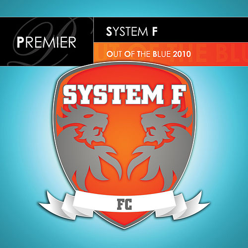 Out Of The Blue by System F