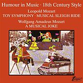 Leopold and W. A. Mozart: Humour in Music - 18th Century Style by Various Artists