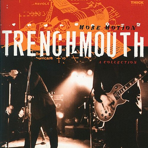More Motion: A Collection by Trenchmouth