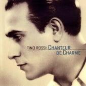 Chanteur De Charme by Tino Rossi