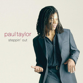 Steppin' Out by Paul Taylor