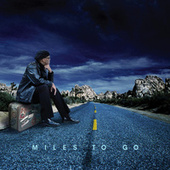 Miles To Go by Billy Paul Williams
