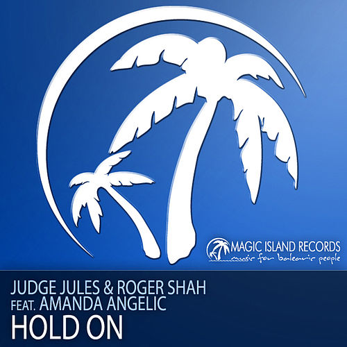 Hold On by Judge Jules