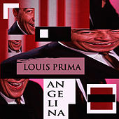 Angelina by Louis Prima
