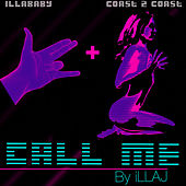 Call Me by Illa J