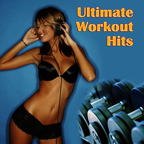 Ultimate Workout Hits by Cardio Workout Crew