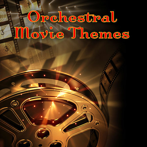 Orchestral Movie Themes by Various Artists